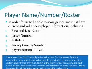 Player Name/Number/Roster