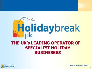 Holidaybreak plc COMPANY STRUCTURE