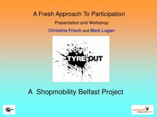 A  Shopmobility Belfast Project
