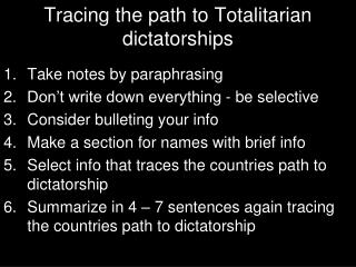 Tracing the path to Totalitarian dictatorships