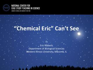 """Chemical Eric"" Can't See"
