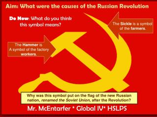 Aim: What were the causes of the Russian Revolution