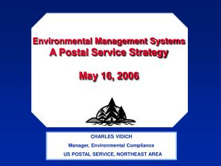Environmental Management Systems A Postal Service Strategy May 16, 2006