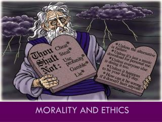 Morality and Ethics