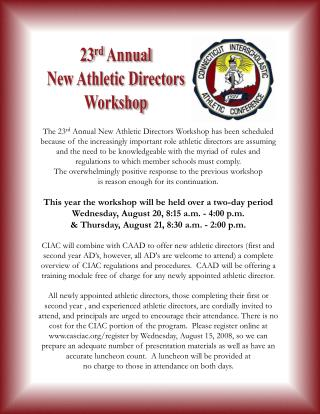23 rd  Annual New Athletic Directors Workshop