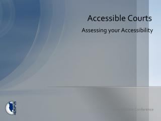 Accessible Courts