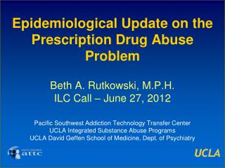 Epidemiological Update on the Prescription Drug Abuse Problem