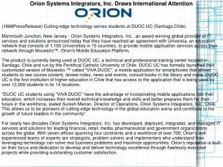 Orion Systems Integrators, Inc. Draws International Attentio
