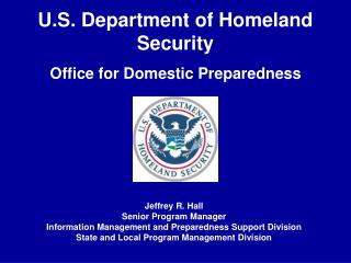 U.S. Department of Homeland Security Office for Domestic Preparedness
