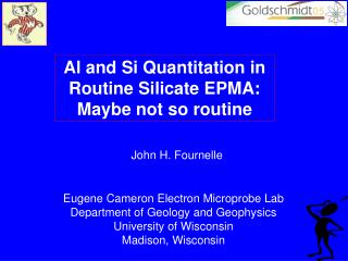 Al and Si Quantitation in Routine Silicate EPMA:  Maybe not so routine