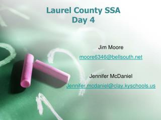 Laurel County SSA Day 4