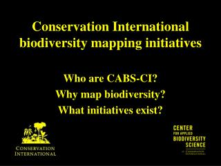 Conservation International biodiversity mapping initiatives