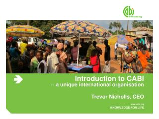Introduction to CABI  – a unique international organisation