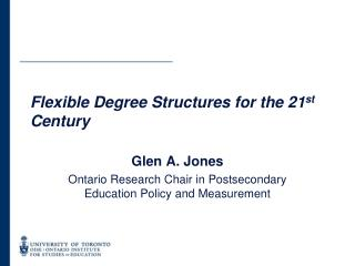 Flexible Degree Structures for the 21 st  Century