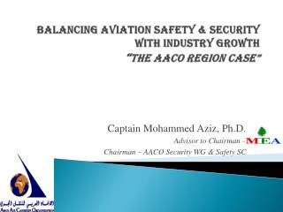"Balancing Aviation Safety & Security with Industry Growth  "" The AACO Region Case"""