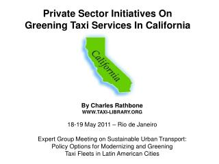Private Sector Initiatives On  Greening Taxi Services In California
