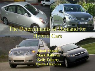 The Determinants of Demand for Hybrid Cars