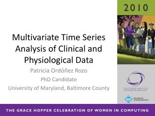 Multivariate Time Series Analysis of Clinical and Physiological Data