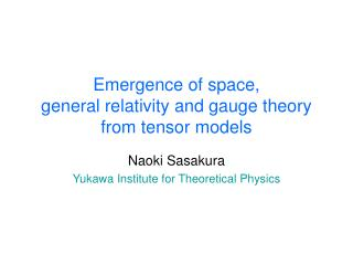Emergence of space,  general relativity and gauge theory from tensor models