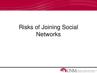 Risks of Joining Social Networks
