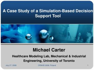 A Case Study of a Simulation-Based Decision Support Tool