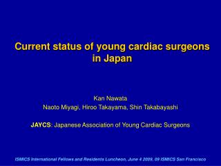 Current status of young cardiac surgeons in Japan