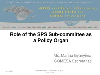 Role of the SPS Sub-committee as a Policy Organ