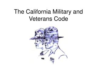 The California Military and Veterans Code