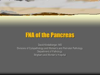 FNA of the Pancreas