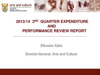 2013/14  2 ND   QUARTER EXPENDITURE  AND       PERFORMANCE REVIEW REPORT