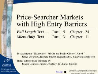 Price-Searcher Markets with High Entry Barriers