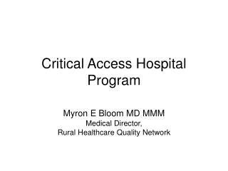 Critical Access Hospital Program