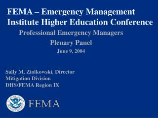 FEMA – Emergency Management Institute Higher Education Conference