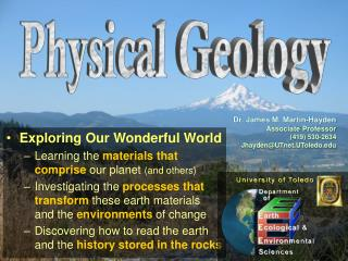 Exploring Our Wonderful World Learning the  materials that comprise  our planet  (and others)