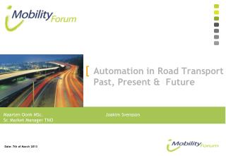 Automation in Road Transport Past, Present &  Future