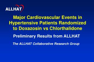 Major Cardiovascular Events in Hypertensive Patients Randomized to Doxazosin vs Chlorthalidone