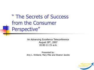 The Secrets of Success   from the Consumer Perspective