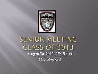 Senior Meeting Class of 2013