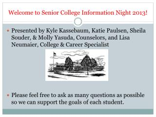 Welcome to Senior College Information Night 2013!