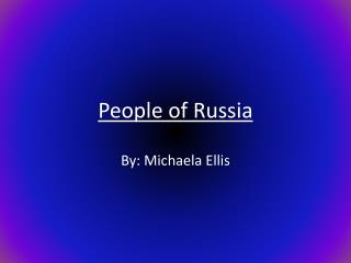 People of Russia