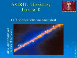 13. The interstellar medium: dust