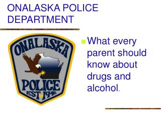 ONALASKA POLICE DEPARTMENT