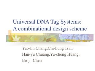 Universal DNA Tag Systems: A combinational design scheme