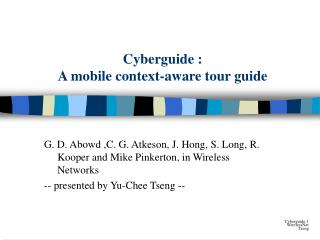 Cyberguide :  A mobile context-aware tour guide