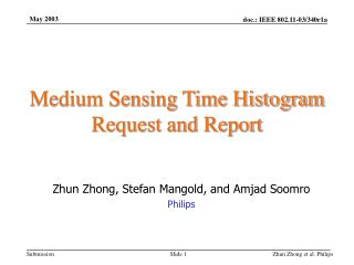 Medium Sensing Time Histogram Request and Report