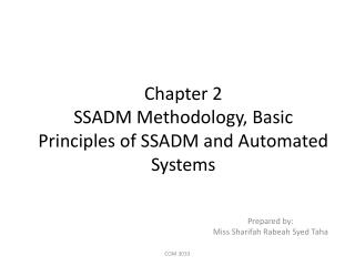 Chapter 2 SSADM Methodology, Basic Principles of SSADM and Automated Systems