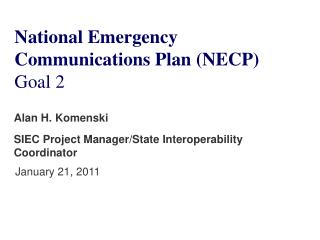 National Emergency  Communications Plan (NECP) Goal 2