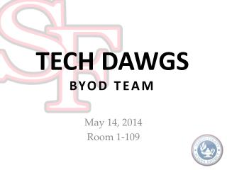 TECH DAWGS BYOD TEAM