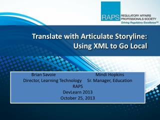 Translate with Articulate Storyline: Using XML to Go Local