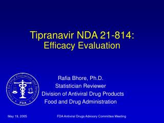 Tipranavir NDA 21-814: Efficacy Evaluation